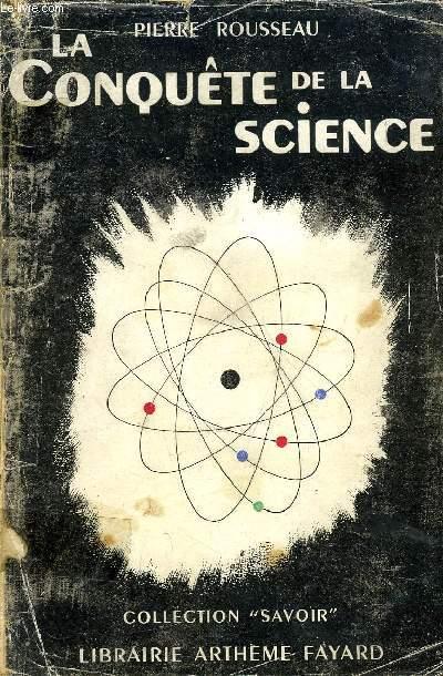 LA CONQUETE DE LA SCIENCE