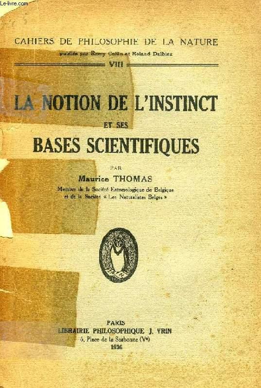 LA NOTION DE L'INSTINCT ET SES BASES SCIENTIFIQUES