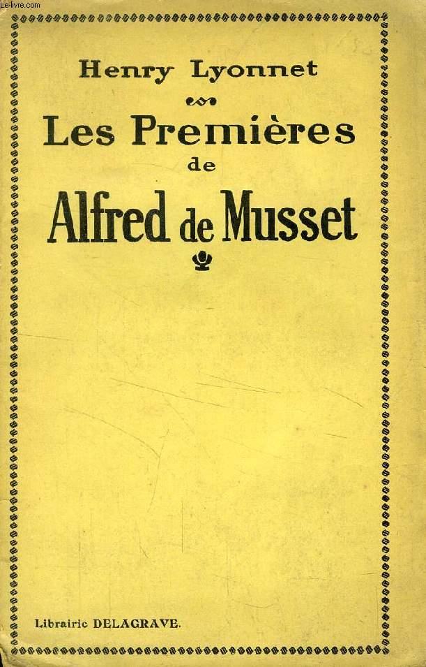 LES 'PREMIERES' DE ALFRED DE MUSSET