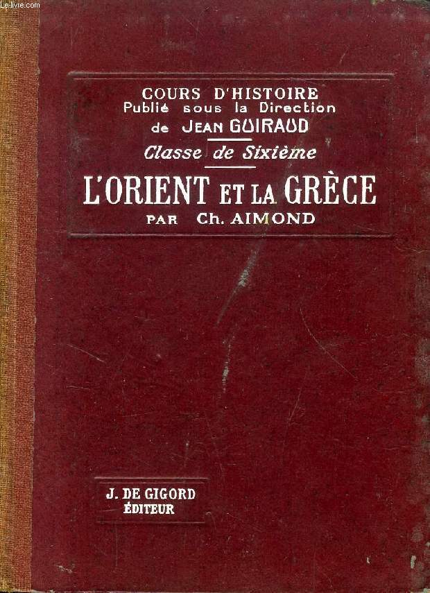 L'ORIENT ET LA GRECE, CLASSE DE 6e