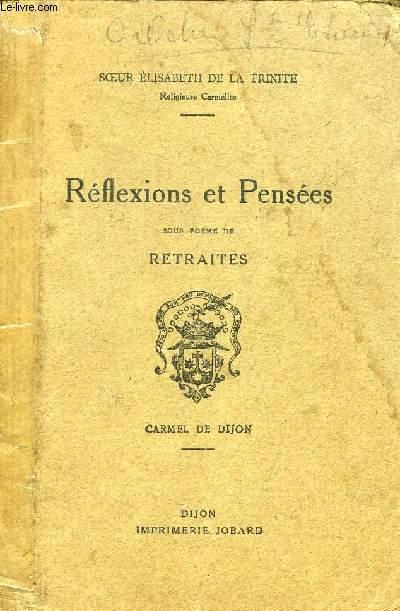 REFLEXIONS ET PENSEES SOUS FORME DE RETRAITES