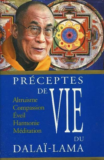PRECEPTES DE VIE DU DALAÏ-LAMA