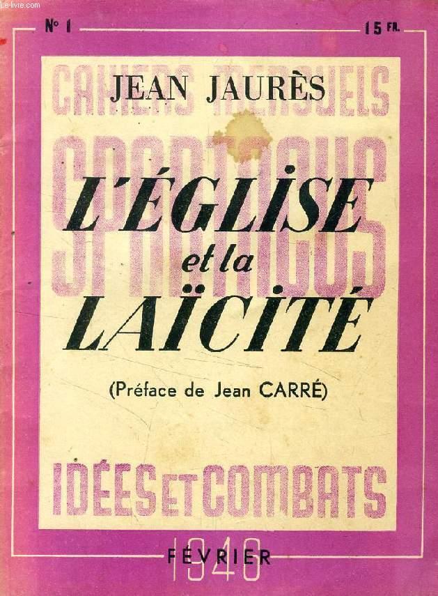 SPARTACUS, IDEES ET COMBATS, N° 1, FEV. 1940, L'EGLISE ET LA LAICITE