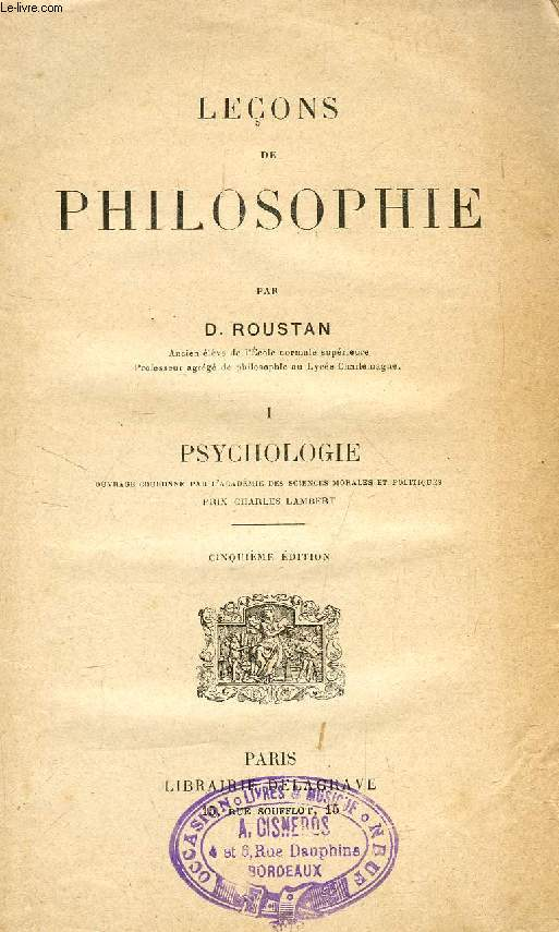 LECONS DE PHILOSOPHIE, TOME I, PSYCHOLOGIE