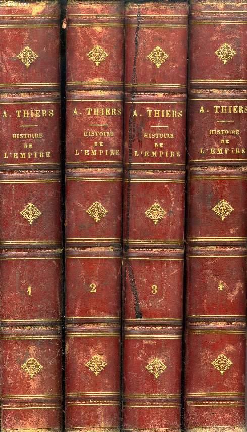HISTOIRE DE L'EMPIRE, FAISANT SUITE A L'HISTOIRE DU CONSULAT, 4 TOMES
