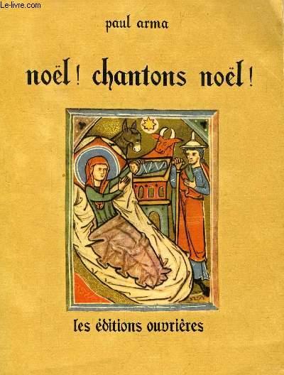 NOËL ! CHANTONS NOËL !