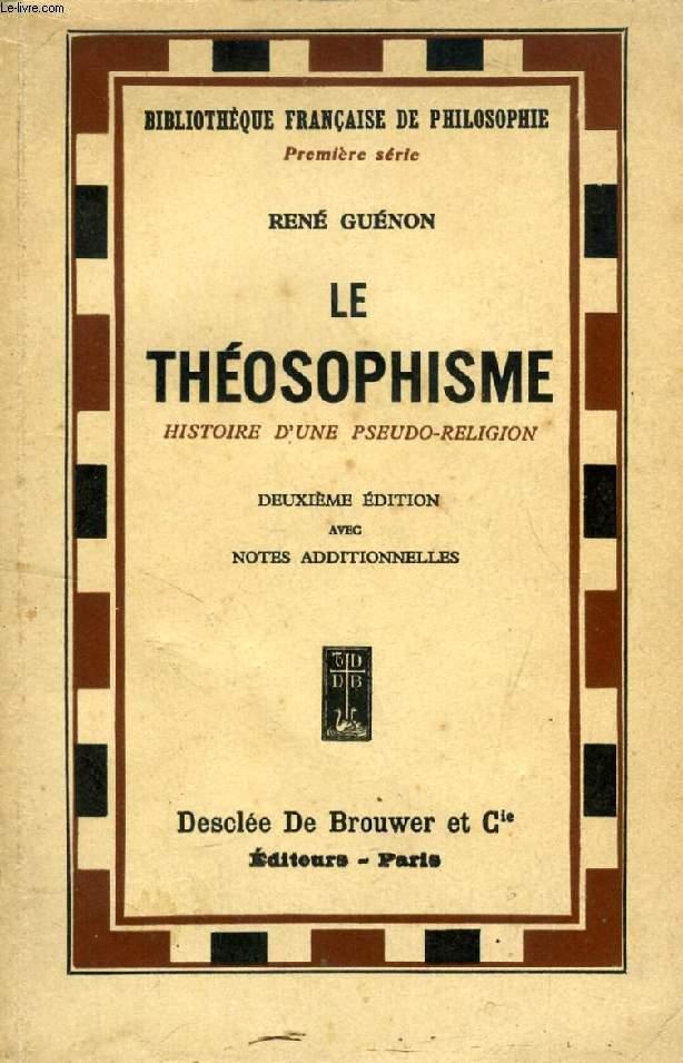 LE THEOSOPHISME, HISTOIRE D'UNE PSEUDO-RELIGION