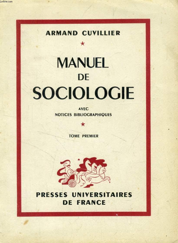 MANUEL DE SOCIOLOGIE, TOME I