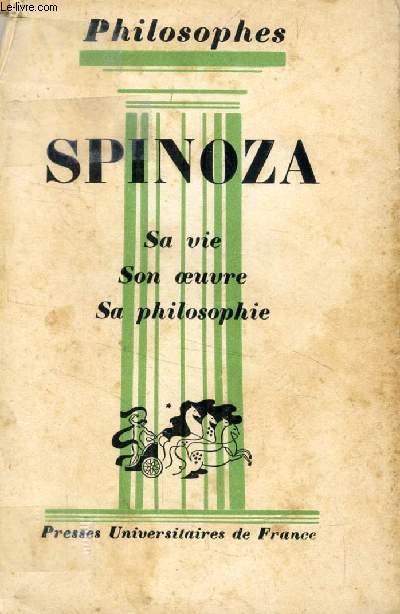 SPINOZA, SA VIE, SON OEUVRE, AVEC UN EXPOSE DE SA PHILOSOPHIE