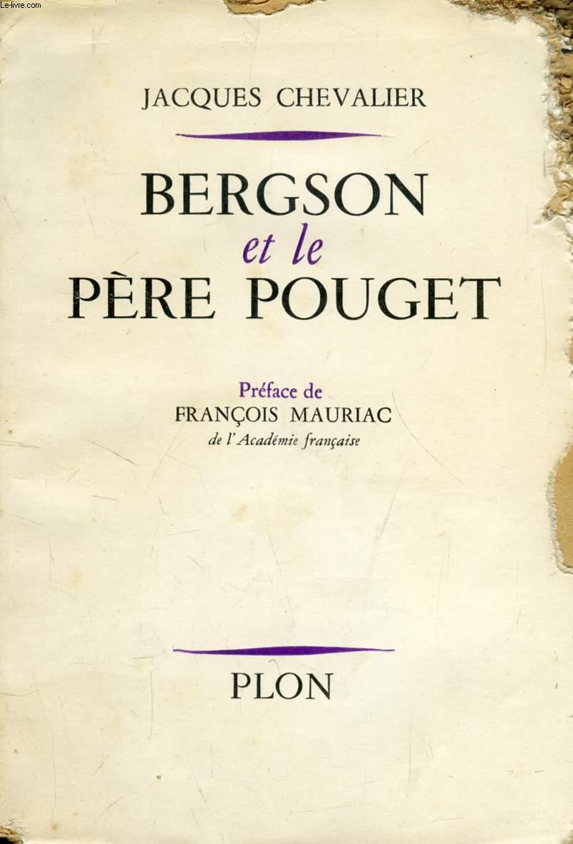 BERGSON ET LE PERE POUGET