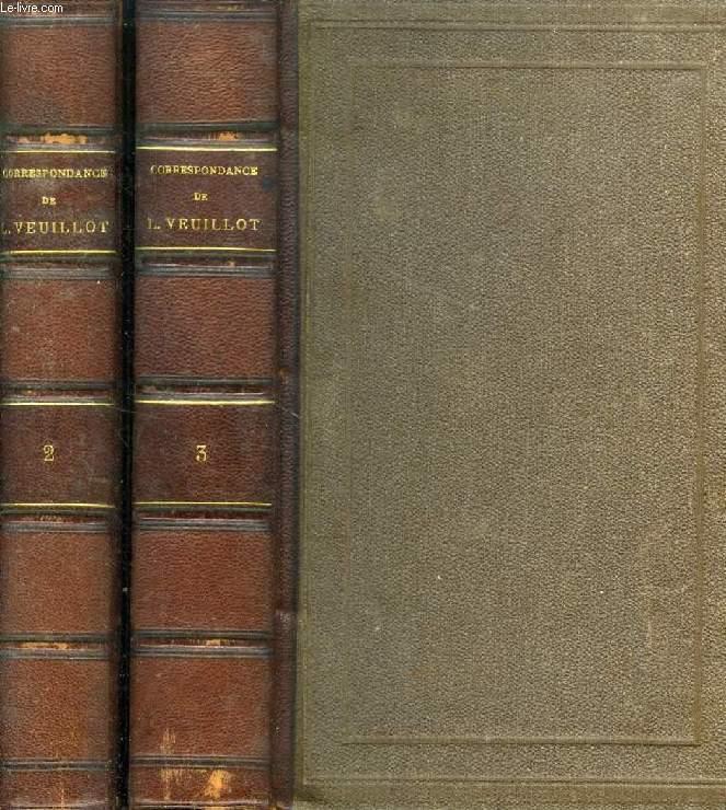 CORRESPONDANCE DE LOUIS VEUILLOT, TOMES II-III, LETTRES A SA SOEUR, I-II