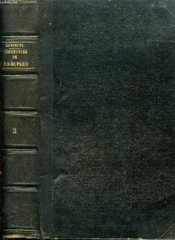 CONFERENCES DE NOTRE-DAME DE PARIS, TOME II, ANNEES 1844 - 1845 - 1846