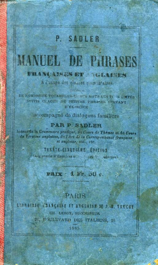 MANUEL DE PHRASES FRANCAISES ET ANGLAISES, A L'USAGE DES CLASSES ELEMENTAIRES