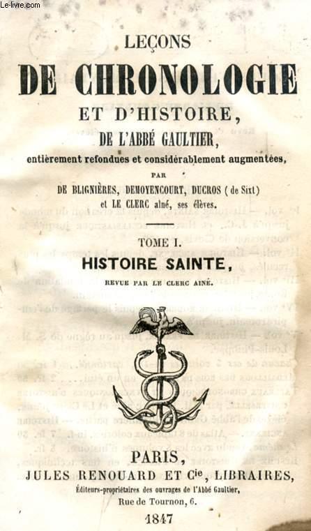 LECONS DE CHRONOLOGIE ET D'HISTOIRE, TOME I, HISTOIRE SAINTE