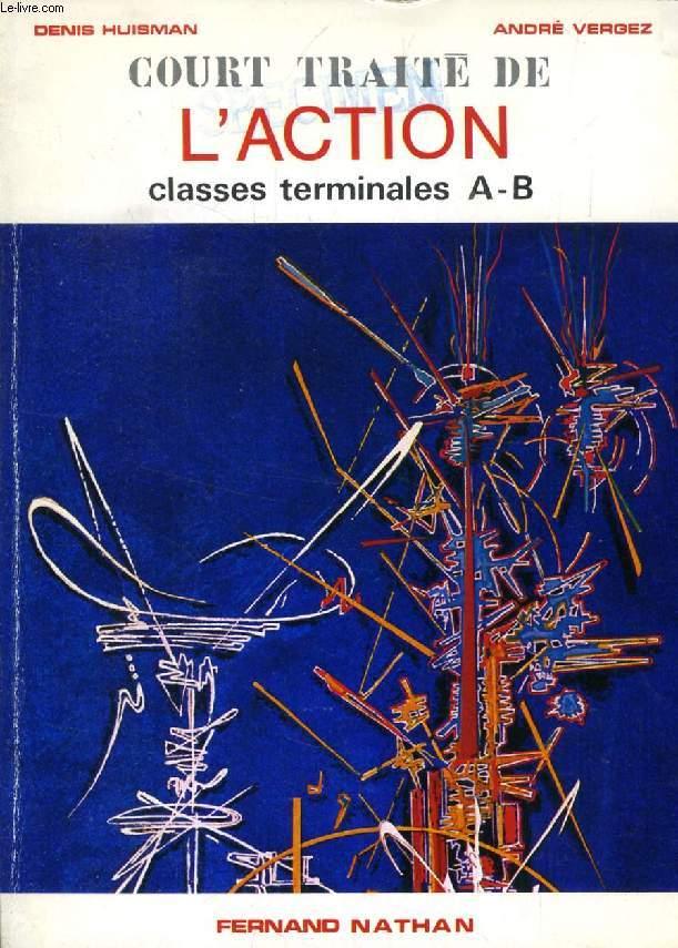 COURT TRAITE DE L'ACTION, CLASSES TERMINALES A-B
