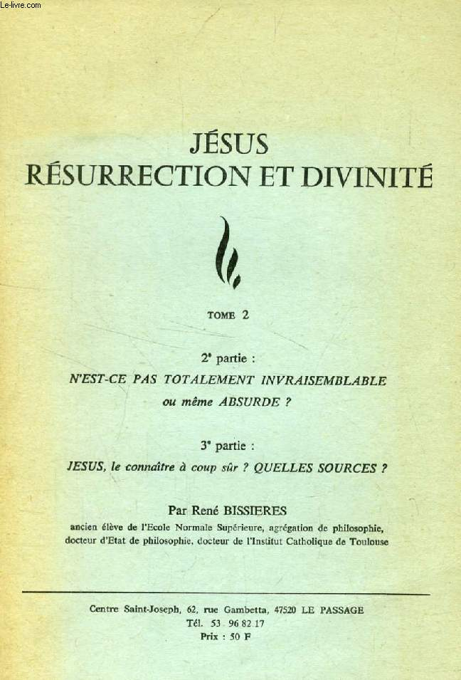 JESUS RESURRECTION ET DIVINITE, TOME 2