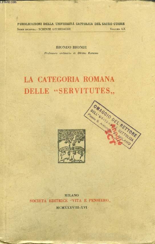 LA CATEGORIA ROMANA DELLE 'SERVITUTES'