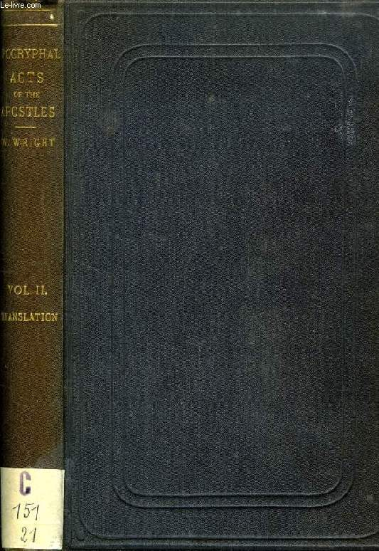 APOCRYPHAL ACTS OF THE APOSTLES, 2 VOLUMES: THE SYRIAC TEXTS & THE ENGLISH TRANSLATION