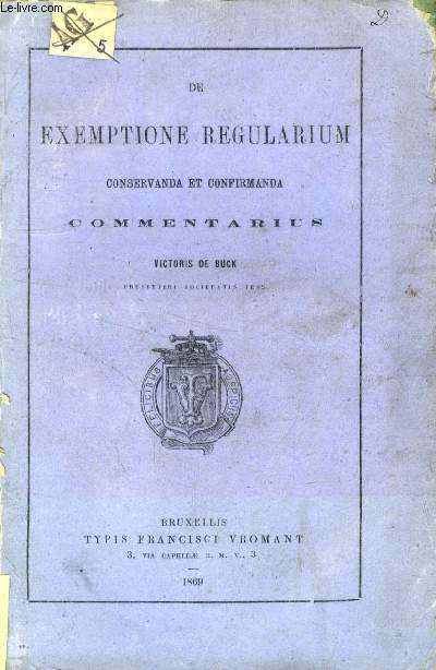 DE EXEMPTIONE REGULARIUM CONSERVANDA & CONFIRMANDA, COMMENTARIUS
