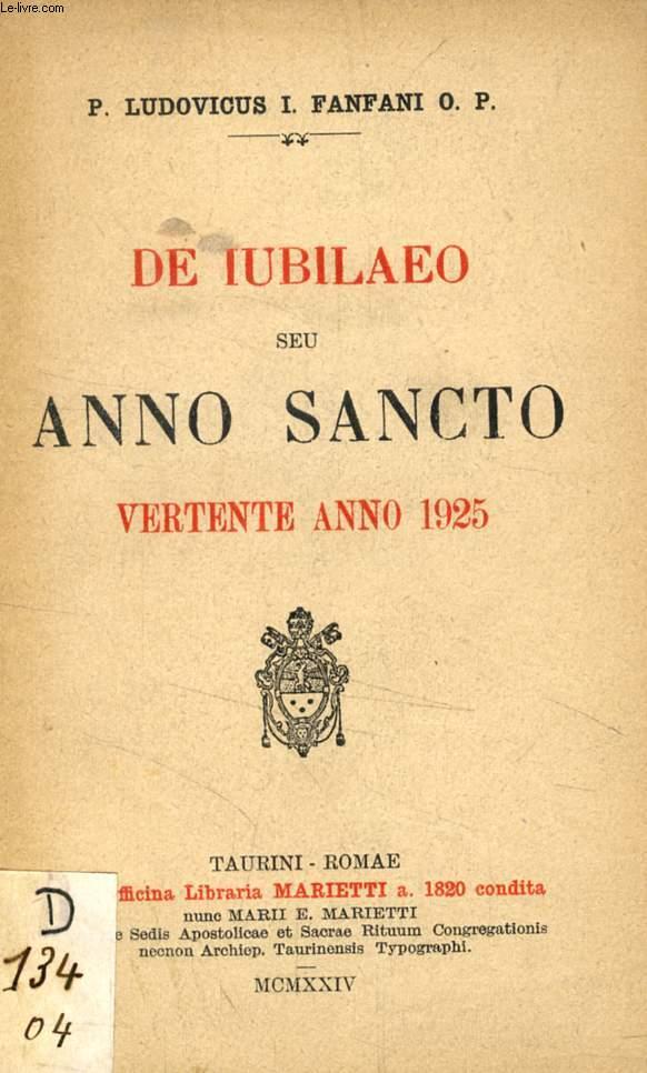 DE IUBILAEO SEU ANNO SANCTO, VERTENTE ANNO 1925