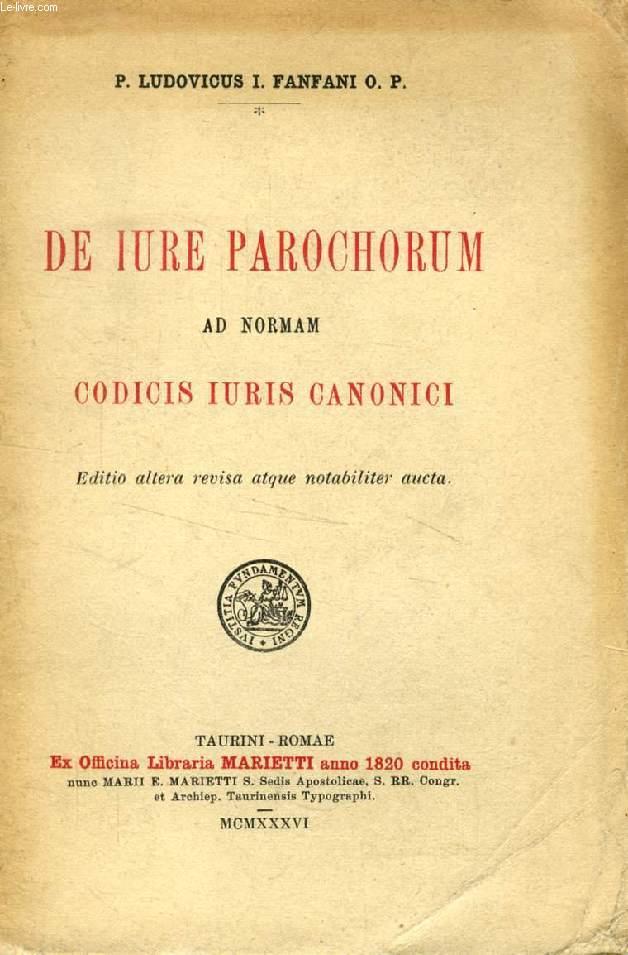 DE IURE PAROCHORUM AD NORMAM CODICIS IURIS CANONICI