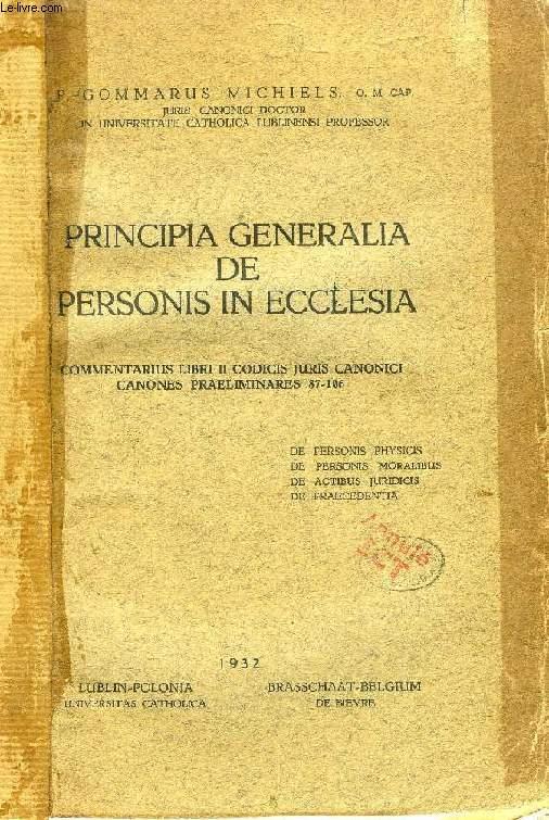 PRINCIPIA GENERALIA DE PERSONIS IN ECCLESIA, COMMENTARIUS LIBRI II CODICIS JURIS CANONICI, CANONES PRAELIMINARES 87-106