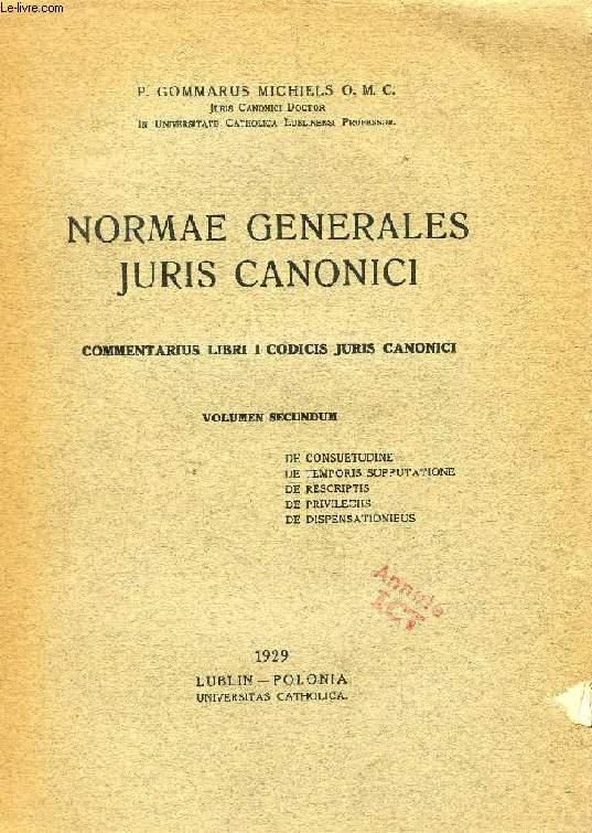 NORMAE GENERALES JURIS CANONICI, COMMENTARIUS LIBRI I CODICIS JURIS CANONICI, VOLUMEN SECUNDUM