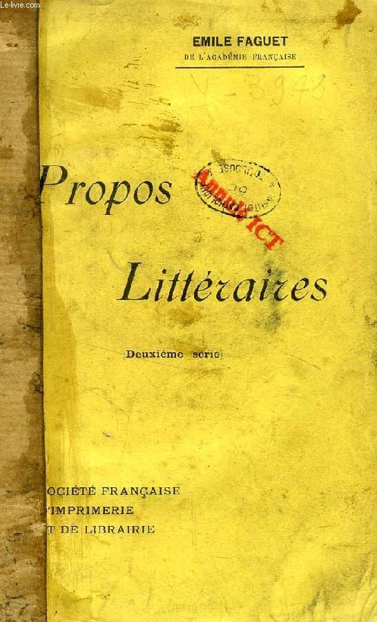 PROPOS LITTERAIRES, 2e SERIE
