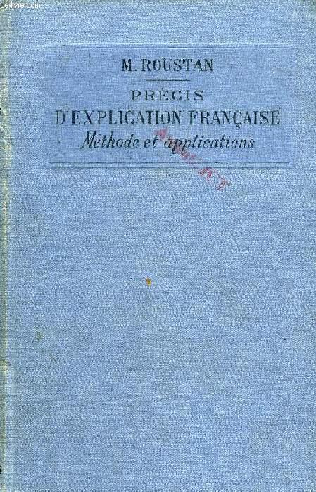 PRECIS D'EXPLICATION FRANCAISE (METHODE & APPLICATIONS)