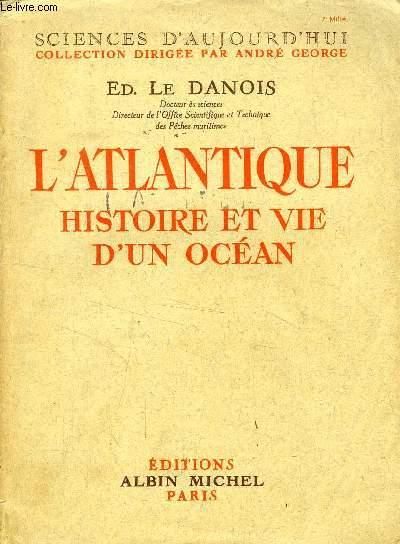 L'ATLANTIQUE, HISTOIRE ET VIE D'UN OCEAN