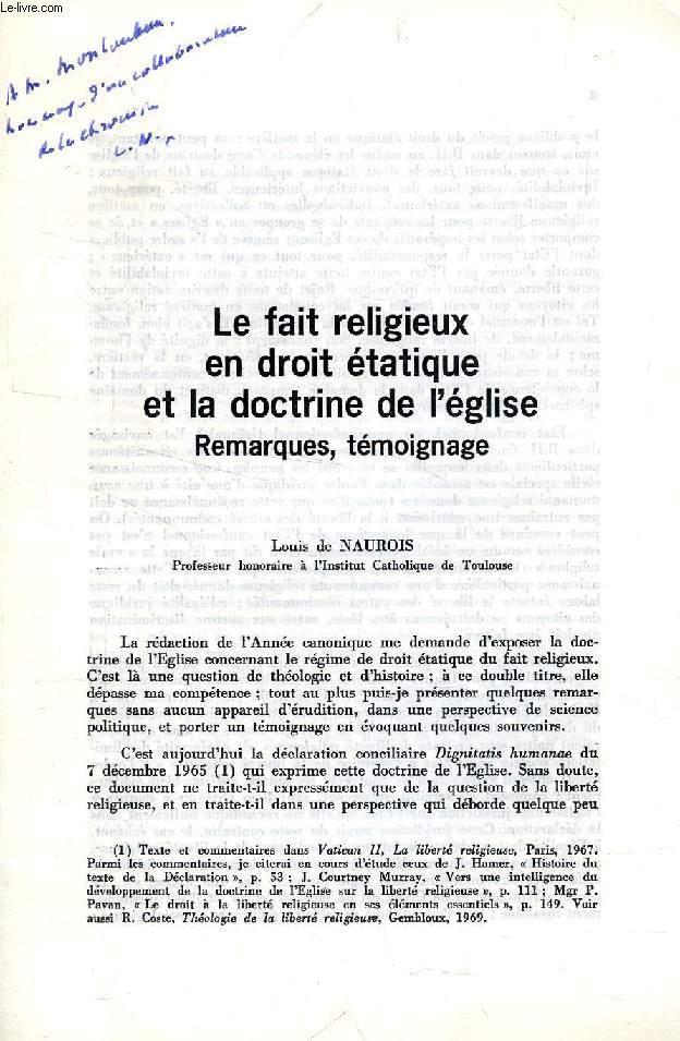LE FAIT RELIGIEUX EN DROIT ETATIQUE ET LA DOCTRINE DE L'EGLISE, REMARQUES, TEMOIGNAGES (TIRE A PART)
