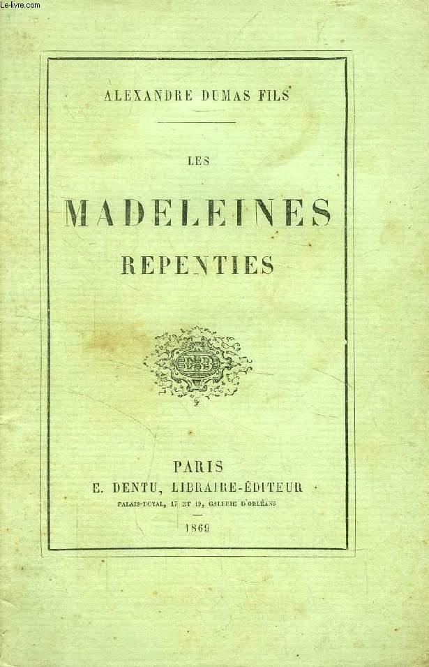 LES MADELEINES REPENTIES, REFUGE SAINTE-ANNE