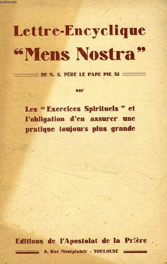 LETTRE-ENCYCLIQUE 'MENS NOSTRA' DE N. S. PERE LE PAPE PIE XI