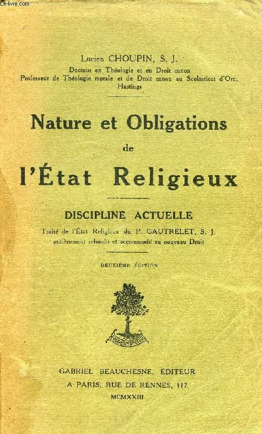 NATURE ET OBLIGATIONS DE L'ETAT RELIGIEUX