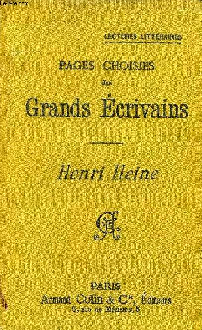 PAGES CHOISIES DES GRANDS ECRIVAINS, HENRI HEINE