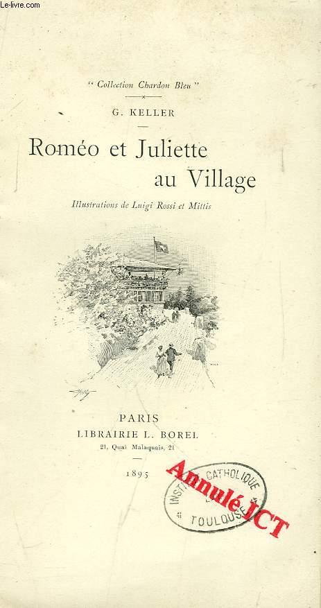 ROMEO ET JULIETTE AU VILLAGE