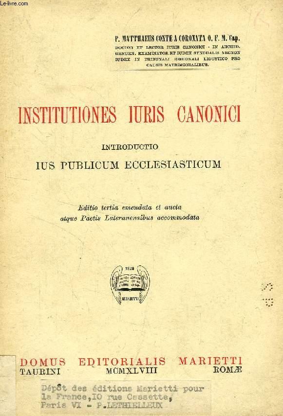 INSTITUTIONES IURIS CANONICI, INTRODUCTIO IUS PUBLICUM ECCLESIASTICUM