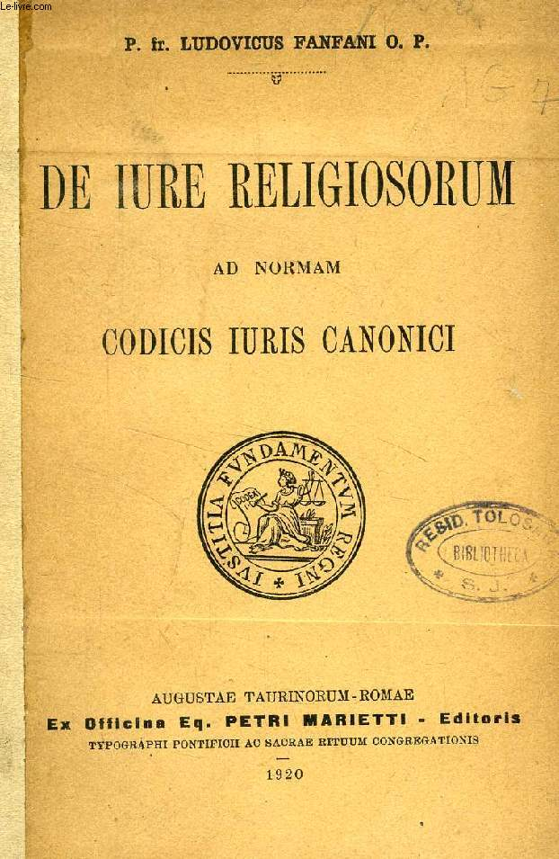 DE IURE RELIGIOSORUM AD NORMAM CODICIS IURIS CANONICI