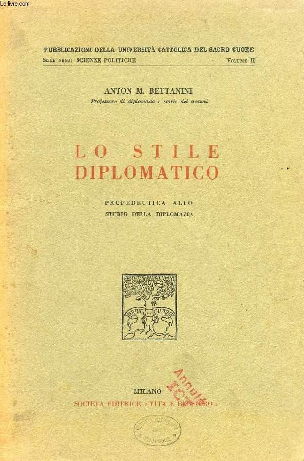 LO STILE DIPLOMATICO, PROPEDEUTICA ALLO STUDIO DELLA DIPLOMAZIA