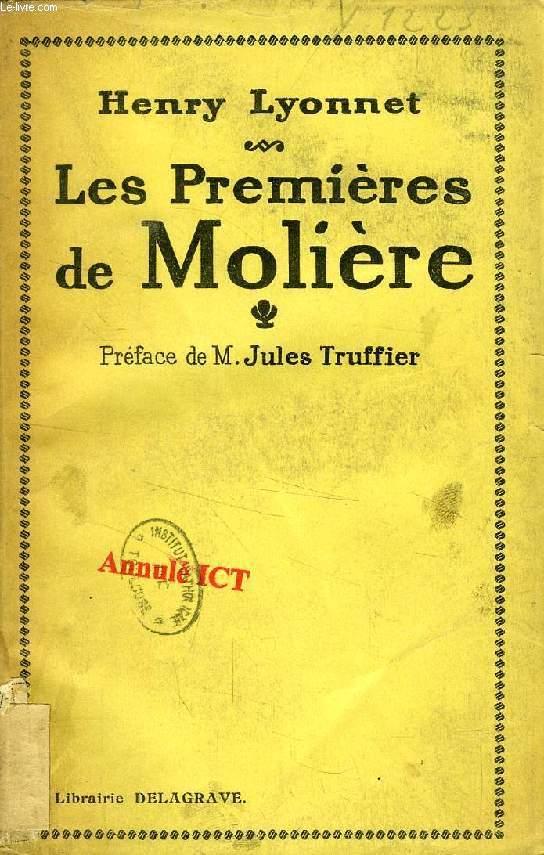 LES 'PREMIERES' DE MOLIERE