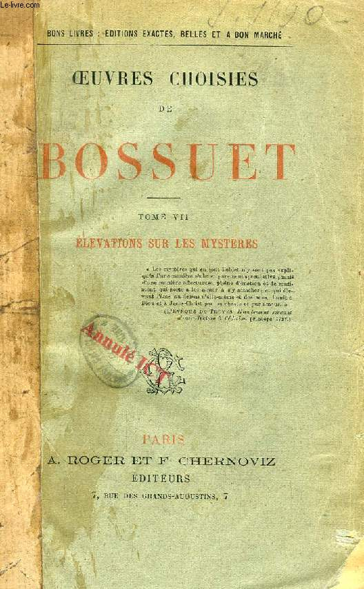 OEUVRES CHOISIES DE BOSSUET, TOME VII, ELEVATIONS SUR LES MYSTERES