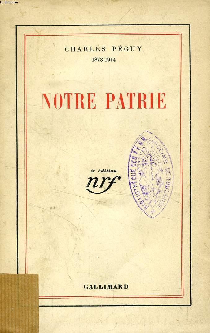 NOTRE PATRIE