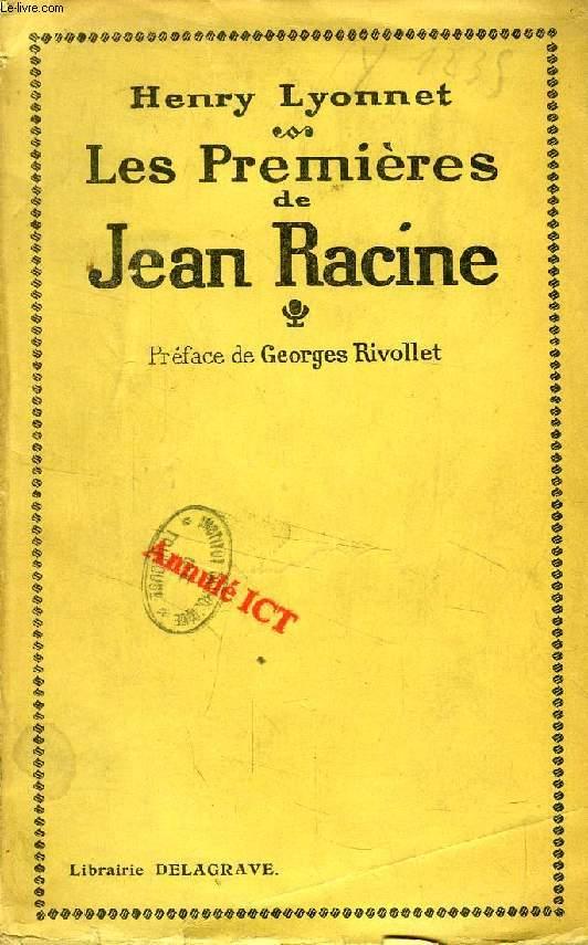 LES 'PREMIERES' DE JEAN RACINE