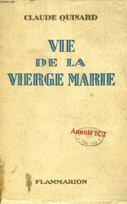 VIE DE LA VIERGE MARIE
