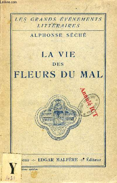 LA VIE DES 'FLEURS DU MAL'