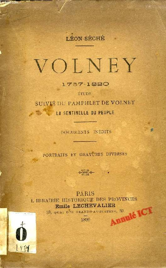 VOLNEY (1757-1820), ETUDE SUIVIE DU PAMPHLET DE VOLNEY 'LA SENTINELLE DU PEUPLE'
