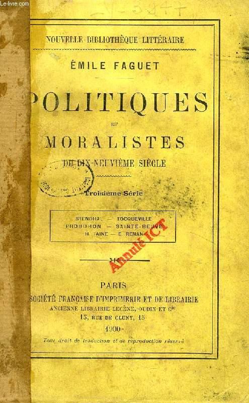 POLITIQUES ET MORALISTES DU DIX-NEUVIEME SIECLE, 3e SERIE