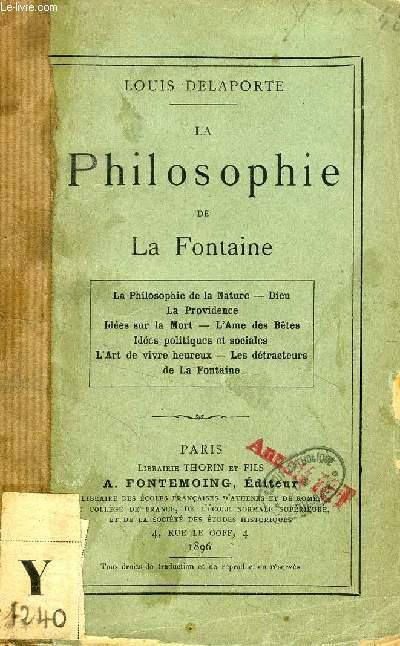 LA PHILOSOPHIE DE LA FONTAINE