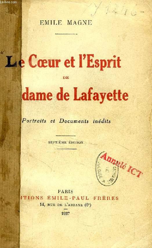 LE COEUR ET L'ESPRIT DE MADAME DE LAFAYETTE