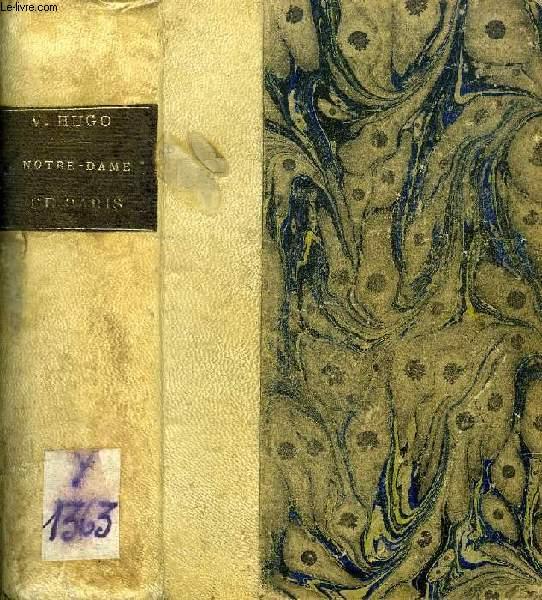 NOTRE-DAME DE PARIS, 1482, 2 TOMES (1 VOLUME)